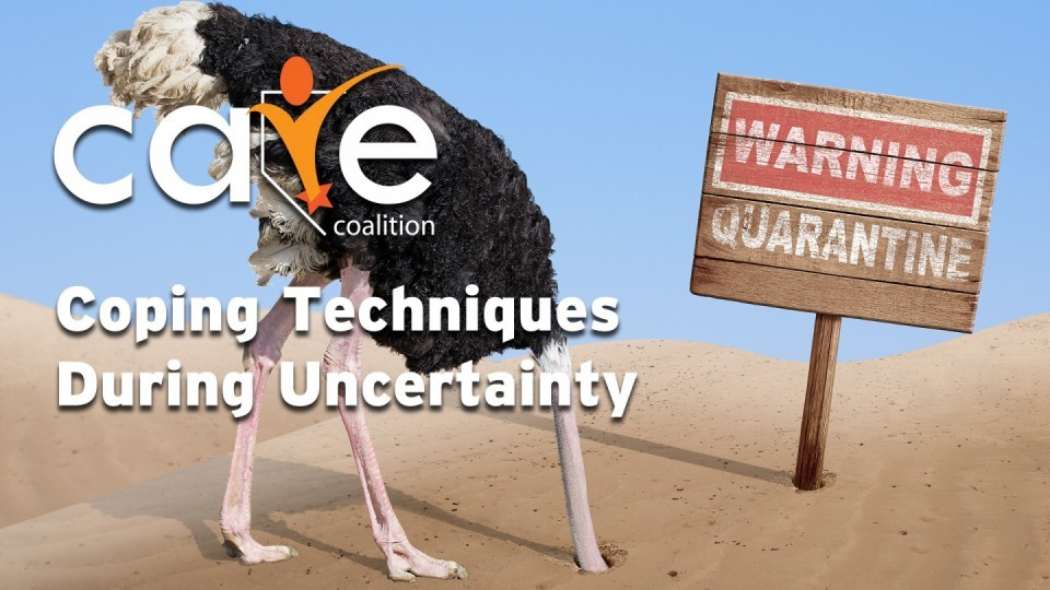 CARE Zoom Series: Coping Techniques During Uncertainty